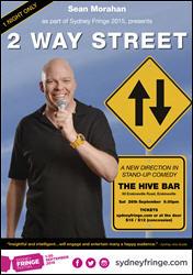 2 Way Street Poster - Sydney Fringe Comedy 2015
